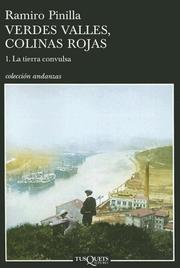 Cover of: Verdes Valles, Colinas Rojas / Green Valleys, Red Hills 1: La tierra convulsa (Coleccion Andanzas) (Coleccion Andanzas)
