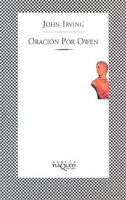 Cover of: Oracion Por Owen (Ultimos Fabulas) by John Irving