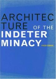 Cover of: Architecture of indeterminacy