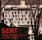 Cover of: Sert 1928-1979. Complete Work |