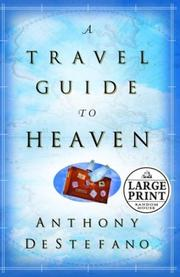 Cover of: A Travel Guide to Heaven | Anthony J. Destefano