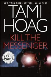 Cover of: Kill the Messenger (Hoag, Tami