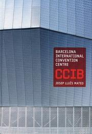 Cover of: Josep Lluís Mateo: Barcelona International Convention Centre