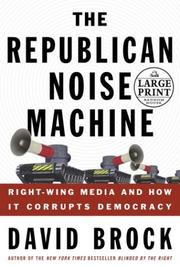Cover of: The Republican Noise Machine | David Brock