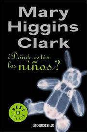 Cover of: Donde Estan Los Ninos/ Where Are the Children? (Best Seller) by Mary Higgins Clark
