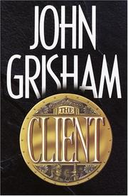 Cover of: The Client | John Grisham