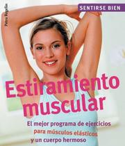 Cover of: Estiramiento muscular by Petra Regelin