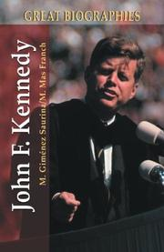 John F. Kennedy (Great Biographies series) by Manuel Gimenez Saurina, Manuel Mas Franch, Miguel Gimynez Saurina