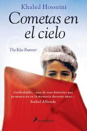 Cover of: Cometas en el cielo/ The Kite Runner