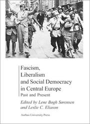 Cover of: Fascism, Liberalism and Social Democracy in Central Europe | Leslie Eliason