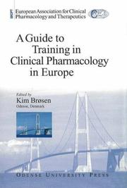 Cover of: A Guide to Training in Clincal Pharmacology in Europe |