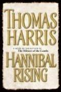Cover of: Hannibal Rising | Thomas Harris