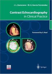 Cover of: Contrast Echocardiography in Clinical Practice | Jose L. Zamorano