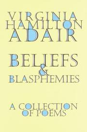 Cover of: Beliefs and blasphemies: a collection of poems