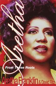 Cover of: Aretha From These Roots