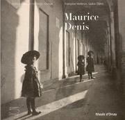 Cover of: Maurice Denis | Françoise Heilbrun