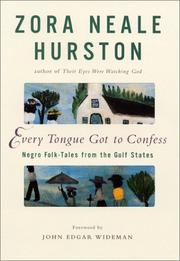 Cover of: Every Tongue Got to Confess | Zora Neale Hurston