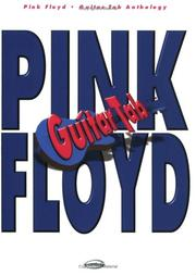 Cover of: Pink Floyd Guitar Tab Anthology