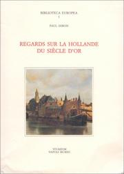 Cover of: Regards sur la Hollande du Siècle d'or