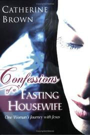Cover of: Confessions of a Fasting Housewife