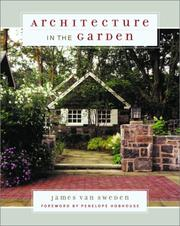 Cover of: Architecture in the garden | James Van Sweden