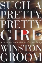 Cover of: Such a pretty, pretty girl: a novel