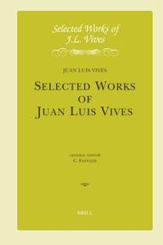 Cover of: Selected works of J.L. Vives | Juan Luis Vives