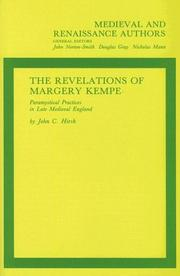Cover of: revelations of Margery Kempe ; paramystical practices in late medieval England | John C. Hirsh