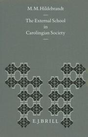Cover of: external school in Carolingian society | M. M. Hildebrandt