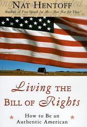 Cover of: Living the Bill of Rights: how to be an authentic American
