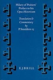 Cover of: Hilary of Poitiers' Preface to His Opus Historicum | S. J. Smulders, P. Smulders, P. Smulders S. J.