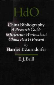 China Bibliography: A Research Guide To Reference Works About China Past And Present