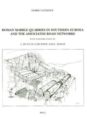 Roman Marble Quarries in Southern Euboea by D. Vanhove, A. De Wulf, Paul De Paepe, Luc Moens