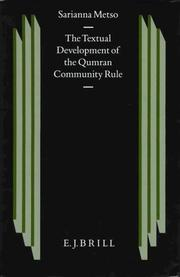 Cover of: The textual development of the Qumran Community rule