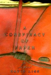 Cover of: A conspiracy of paper | David Liss