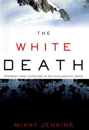 Cover of: The White Death | Mckay Jenkins