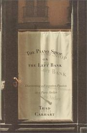 The piano shop on the Left Bank by Thaddeus Carhart