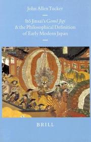 Cover of: Itō Jinsai's Gomō jigi and the philosophical definition of early modern Japan