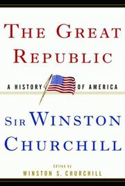 Cover of: The great republic | Winston S. Churchill