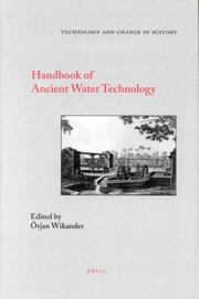 Cover of: Handbook of Ancient Water Technology (Technology and Change in History) | Orjan Wikander