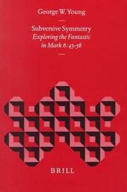 Subversive Symmetry: Exploring the Fantastic in Mark 6:45-56