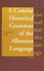 Cover of: A concise historical grammar of the Albanian language