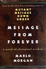 Cover of: Message from forever | Marlo Morgan