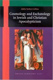 Cover of: Cosmology and Eschatology in Jewish and Christian Apocalypticism (Brill's Scholars' List)