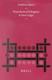 Cover of: Hypothetical Syllogistic and Stoic Logic (Philosophia Antiqua) | Anthony N. Speca