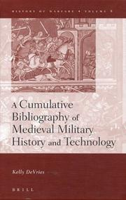 Cover of: A cumulative bibliography of medieval military history and technology