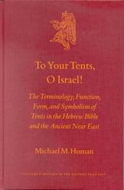 To your tents, O Israel! by Michael M. Homan