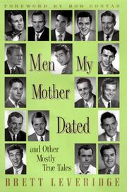Cover of: Men my mother dated and other mostly true tales