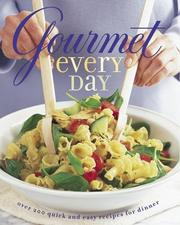 Cover of: Gourmet Every Day | Gourmet Magazine Editors