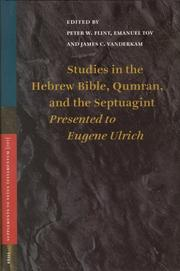 Cover of: Studies in the Hebrew Bible, Qumran, and the Septuagint |